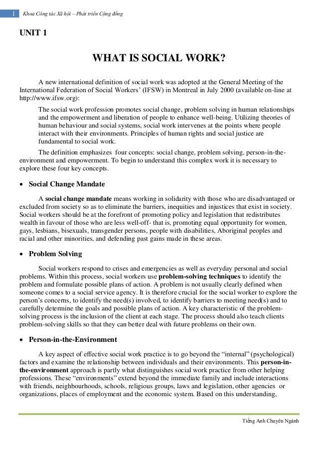 Tiếng Anh Chuyên Ngành1 Khoa Công tác Xã hội – Phát triển Cộng đồngUNIT 1WHAT IS SOCIAL WORK?A new international definitio...