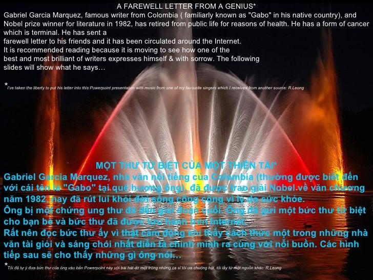 MỘT THƯ TỪ BIỆT CỦA MỘT THIÊN TÀI* Gabriel Garcia Marquez, nhà văn nổi tiếng của Colombia (thường được biết đến với cái tê...