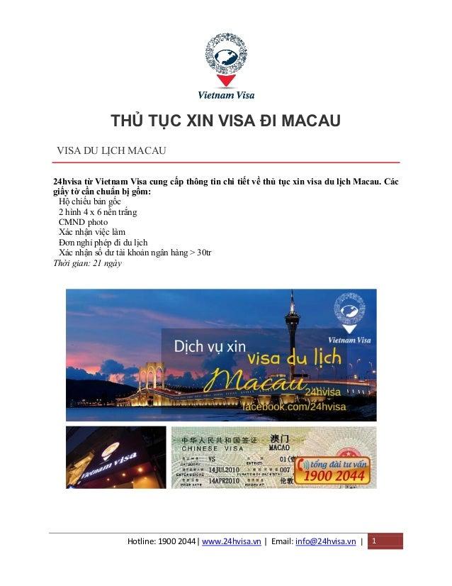 Hotline: 1900 2044| www.24hvisa.vn | Email: info@24hvisa.vn | 1 THỦ TỤC XIN VISA ĐI MACAU VISA DU LỊCH MACAU 24hvisa từ Vi...