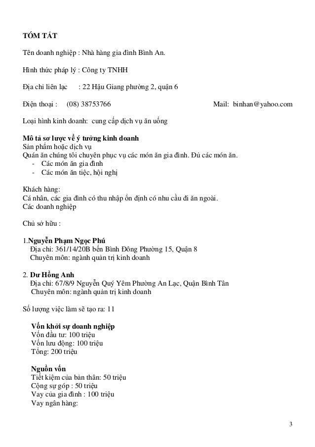 3 TÓM TẮT Tên doanh nghiệp : Nhà hàng gia đình Bình An. Hình thức pháp lý : Công ty TNHH Địa chỉ liên lạc : 22 Hậu Giang p...