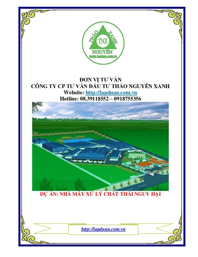 ĐƠN VỊ TƢ VẤN CÔNG TY CP TƢ VẤN ĐẦU TƢ THẢO NGUYÊN XANH  Website: http://lapduan.com.vn Hotline: 08.39118552 – 0918755356 ...
