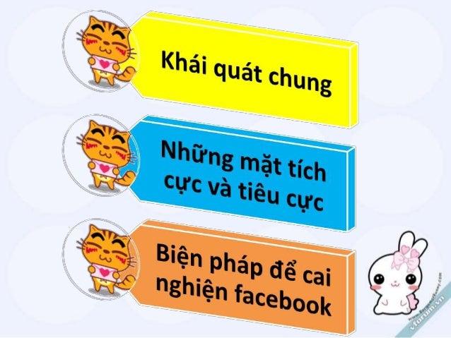 Thuyết trình : Nghiện Facebook_Quên bản thân Slide 2