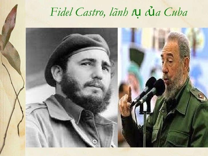 Fidel Castro, lãnh tụ của Cuba