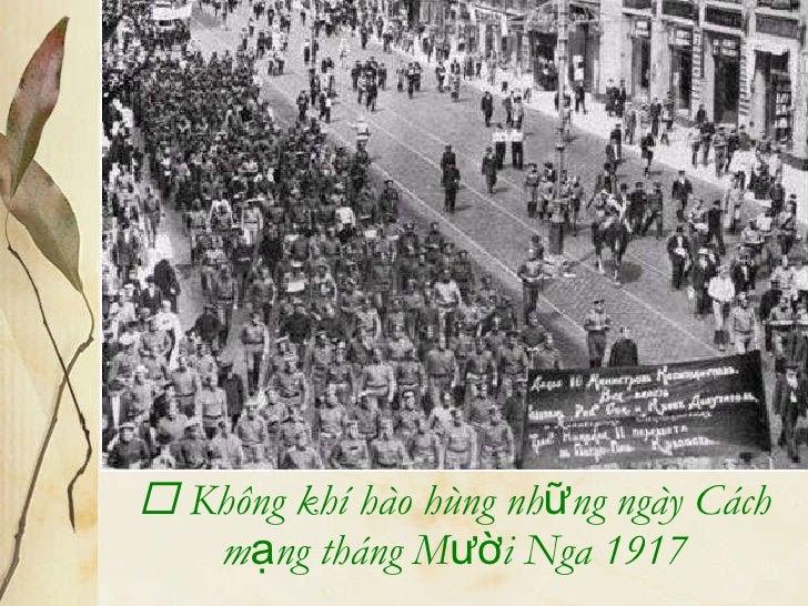    Không khí hào hùng những ngày Cách mạng tháng Mười Nga 1917
