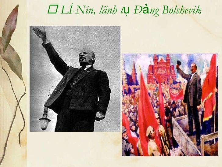    Lê-Nin, lãnh tụ Đảng Bolshevik