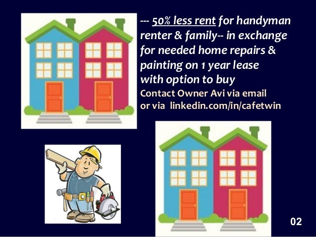 Rent th with option to buy 50 less rent for handyman for Family handyman phone number