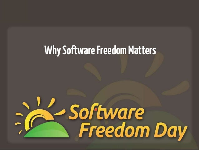 WhySoftwareFreedomMatters