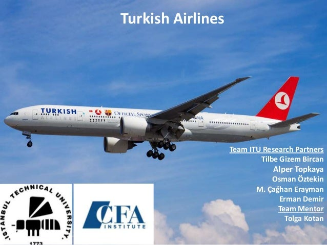 Turkish AirlinesTeam ITU Research PartnersTilbe Gizem BircanAlper TopkayaOsman ÖztekinM. Çağhan EraymanErman DemirTeam Men...