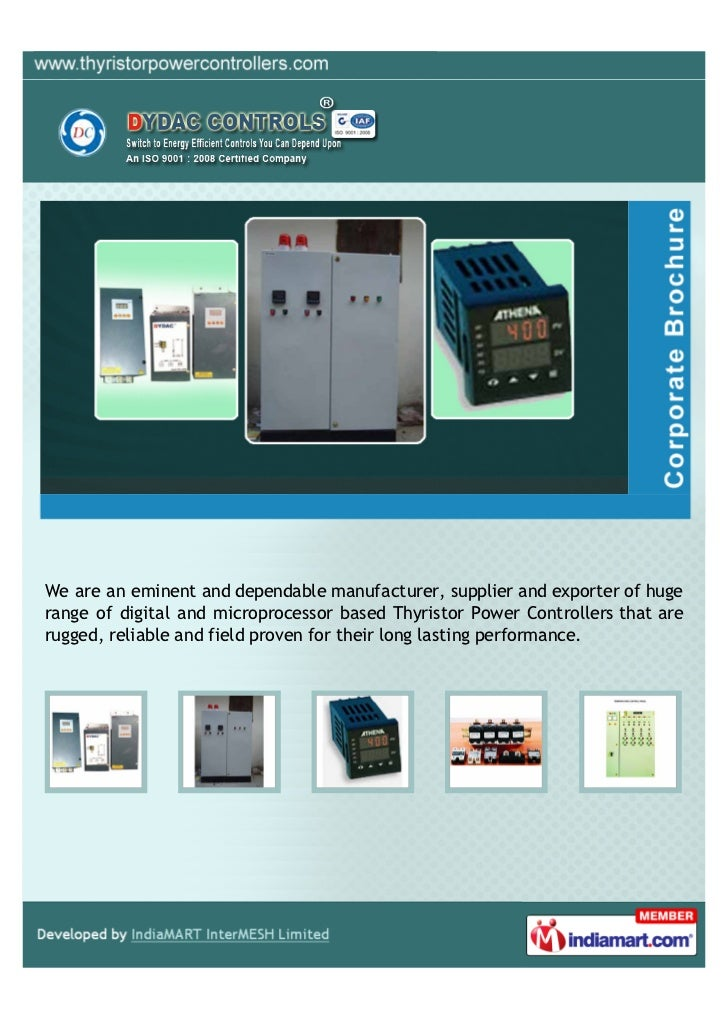 We are an eminent and dependable manufacturer, supplier and exporter of hugerange of digital and microprocessor based Thyr...