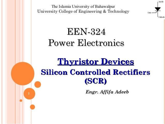 Engr. Affifa Adeeb The Islamia University of Bahawalpur University College of Engineering & Technology EEN-324EEN-324 Powe...