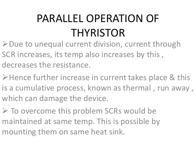 Thyristors and its series and parallel combinations