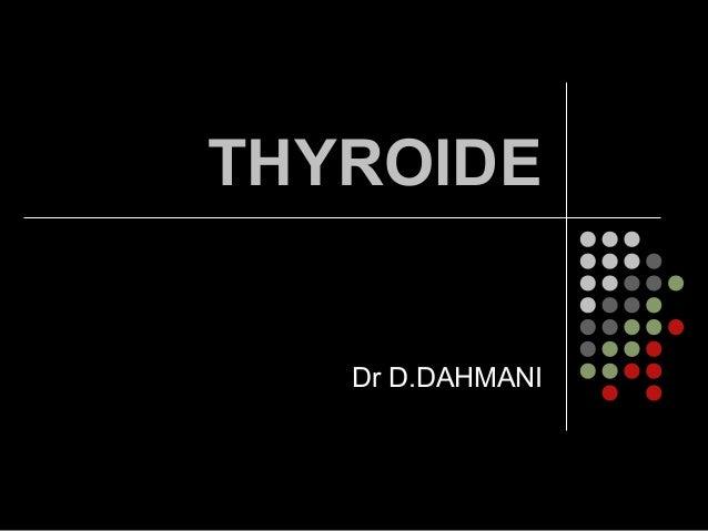 THYROIDEDr D.DAHMANI