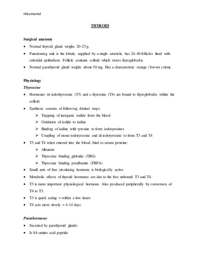Hiba Hamid THYROID Surgical anatomy  Normal thyroid gland weighs 20-25 g.  Functioning unit is the lobule, supplied by a...