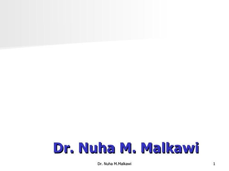 Dr. Nuha M. Malkawi