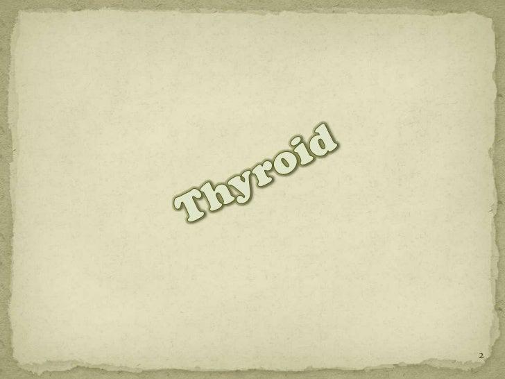 Thyroid and Parathyroid Slide 2