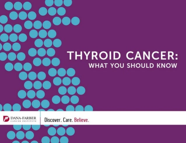 Thyroid Cancer  - What You Should Know