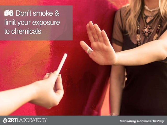 #6 Don't smoke & limit your exposure to chemicals