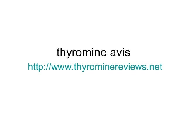 thyromine avis http://www.thyrominereviews.net