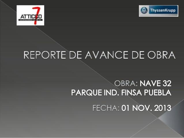 Thyssen A7 Reporte De Avance De Obra 01 Nov 2013