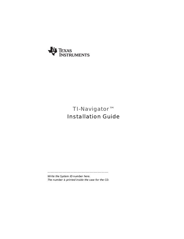 TI-Navigator™               Installation Guide_____________________________________________Write the System ID number here...