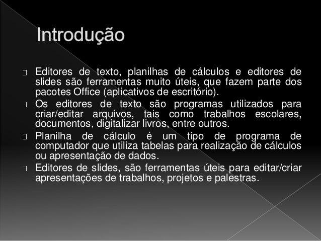 editores de texto  planilhas de c u00c1lculos e editores de slide