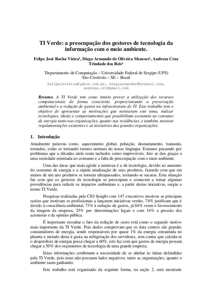 TIVerde:apreocupaçãodosgestoresdetecnologiada               informaçãocomomeioambiente.  FelipeJoséRochaVi...