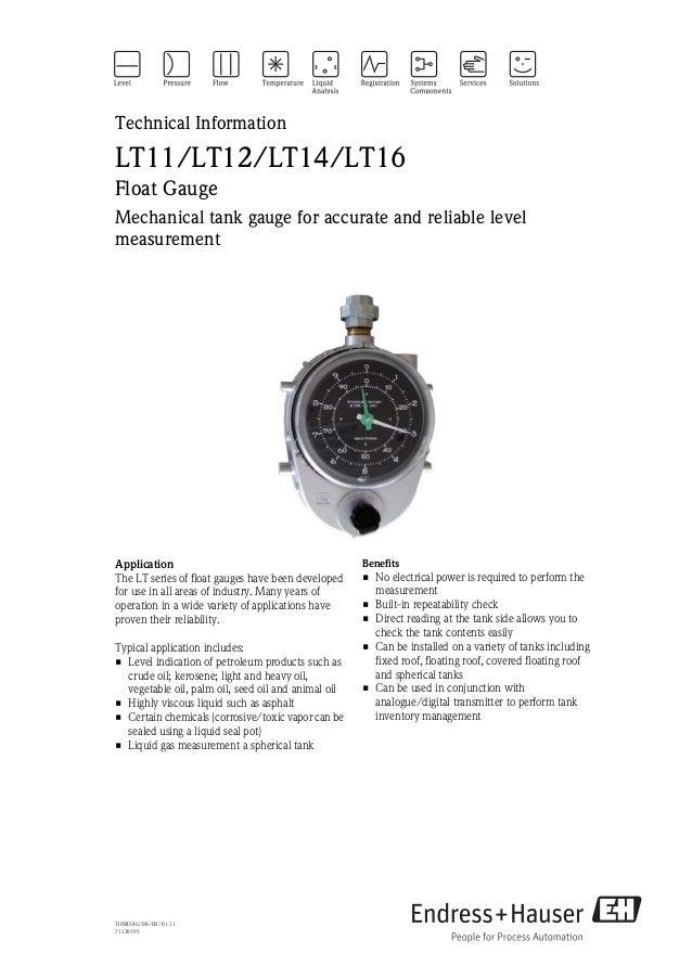 Technical InformationLT11/LT12/LT14/LT16Float GaugeMechanical tank gauge for accurate and reliable levelmeasurementApplica...