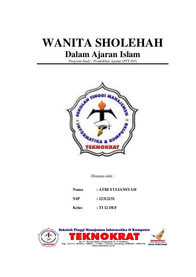Ti 12 Def Atri Yuliansyah 12312151 Wanita Sholehah Dalam Ajaran Islam