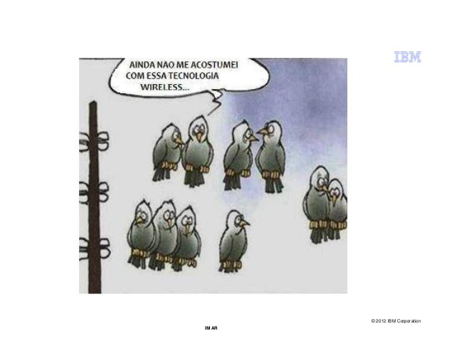 © 2012 IBM CorporationIM AR