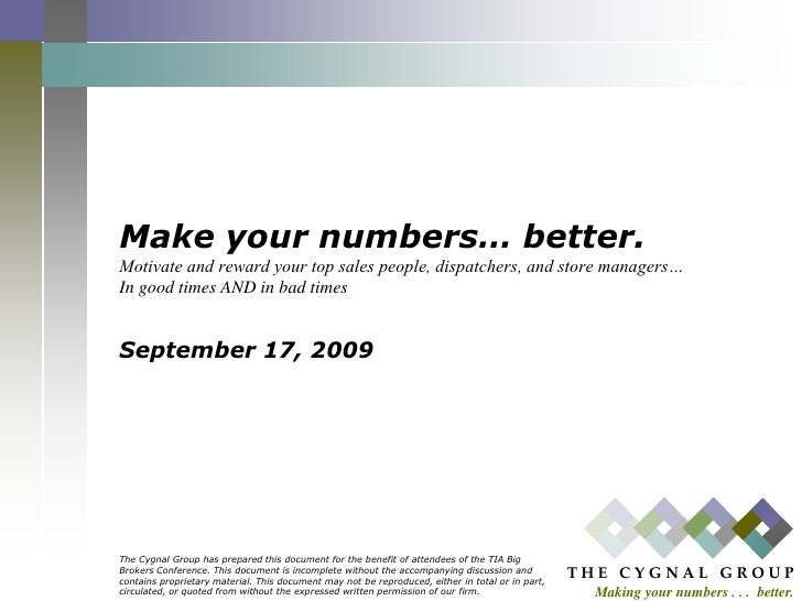 Make your numbers… better.Motivate and reward your top sales people, dispatchers, and store managers…In good times AND in ...