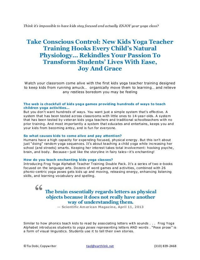 ©Tia Dobi, Copywriter tiad@earthlink.net (310) 839-2468 Think it's impossible to have kids stay focused and actually ENJOY...