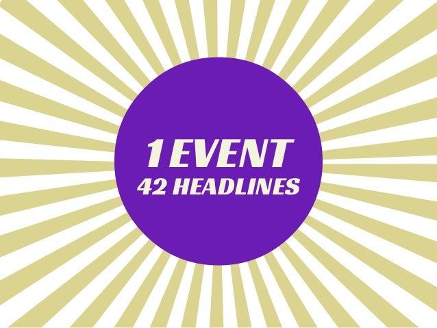 1EVENT 42 HEADLINES