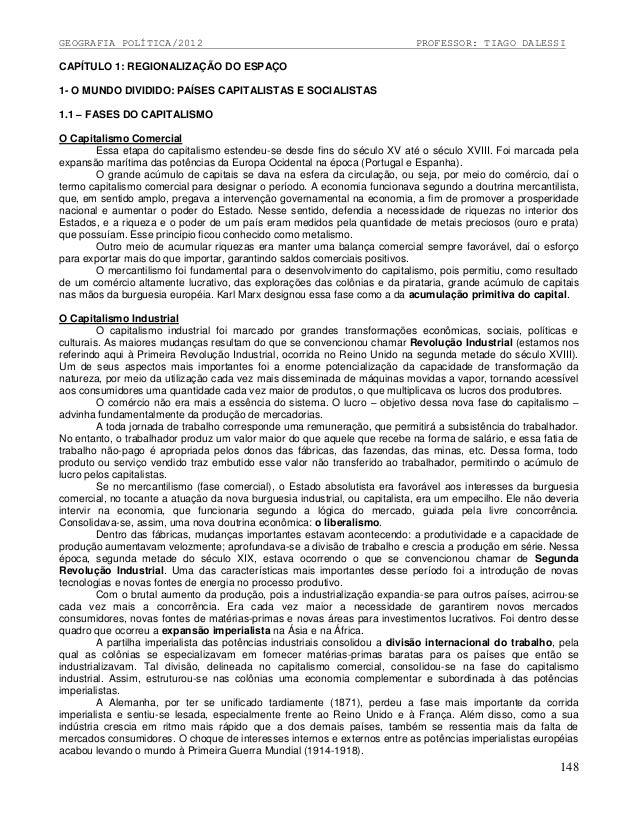 GEOGRAFIA POLÍTICA/2012  PROFESSOR: TIAGO DALESSI  CAPÍTULO 1: REGIONALIZAÇÃO DO ESPAÇO 1- O MUNDO DIVIDIDO: PAÍSES CAPITA...