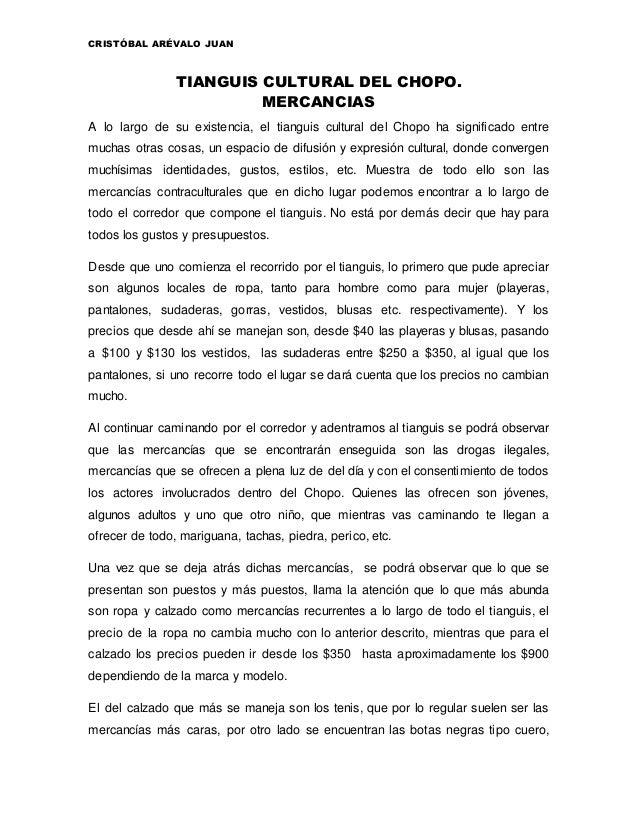 CRISTÓBAL ARÉVALO JUAN TIANGUIS CULTURAL DEL CHOPO. MERCANCIAS A lo largo de su existencia, el tianguis cultural del Chopo...