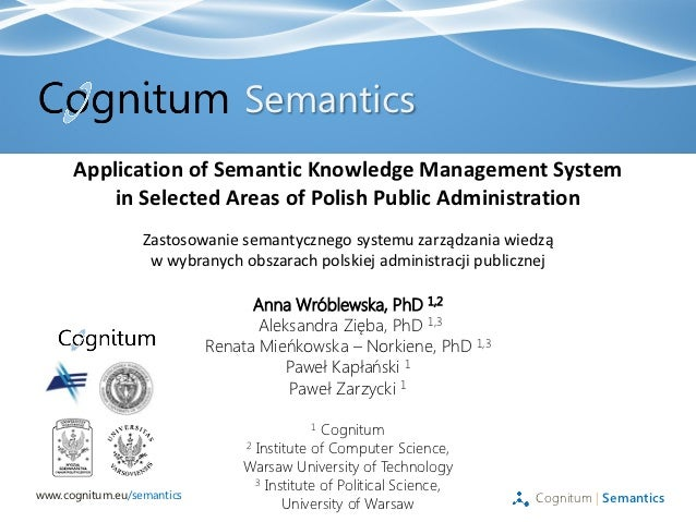 Semantics      Application of Semantic Knowledge Management System          in Selected Areas of Polish Public Administrat...
