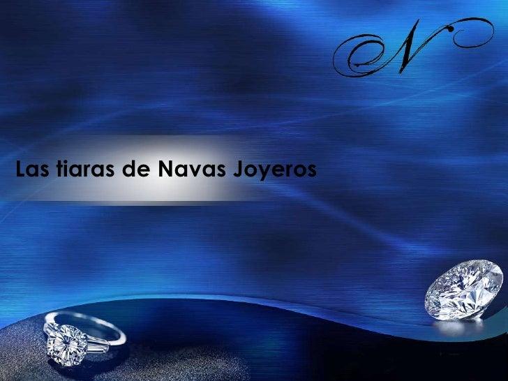 Las tiaras de Navas Joyeros