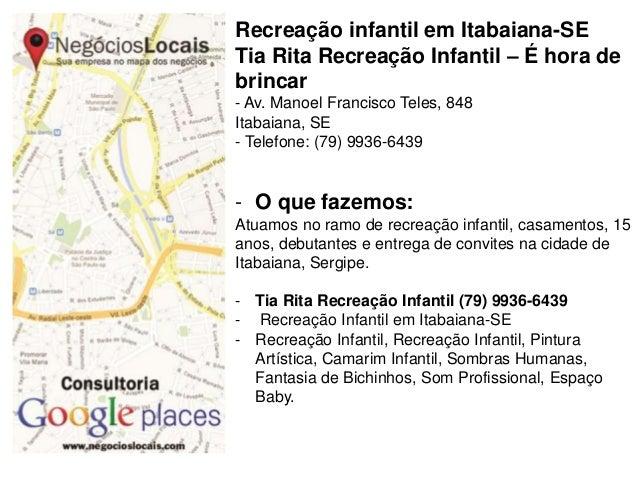 Recreação infantil em Itabaiana-SE Tia Rita Recreação Infantil – É hora de brincar - Av. Manoel Francisco Teles, 848 Itaba...