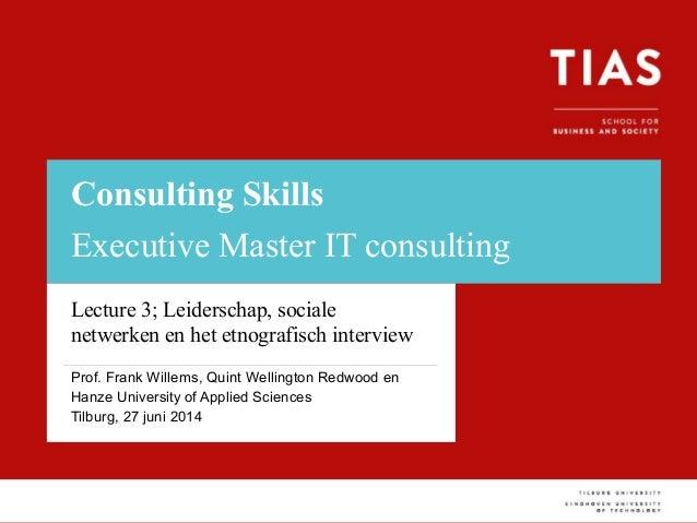 Voettekst van presentatie Consulting Skills Executive Master IT consulting Lecture 3; Leiderschap, sociale netwerken en he...