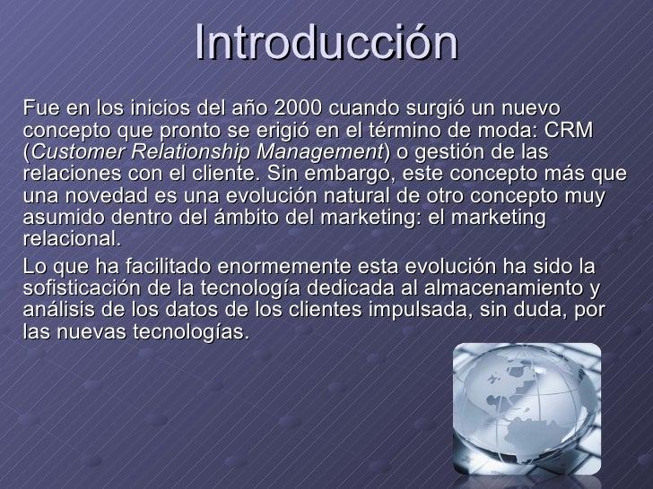 Introducci ón Fue en los inicios del año 2000 cuando surgió un nuevo concepto que pronto se erigió en el término de moda: ...