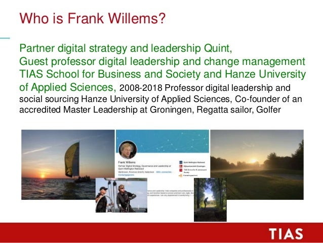 TIAS MIM Lecture Frank Willems at may 9th 2020 about Leadership and Change Management Slide 2