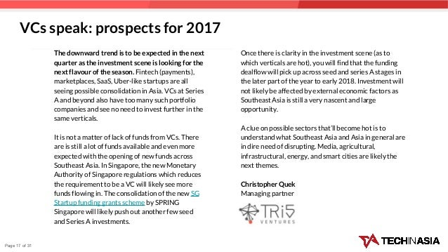 Page 17 of 31 The downward trend is to be expected in the next quarter as the investment scene is looking for the next fla...