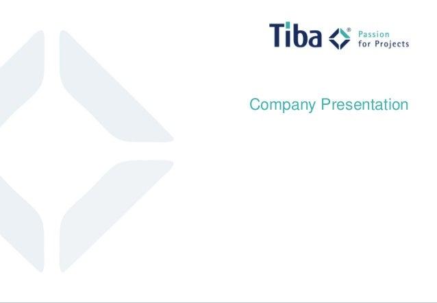 © Tiba Managementberatung GmbH Company Presentation 1 Company Presentation