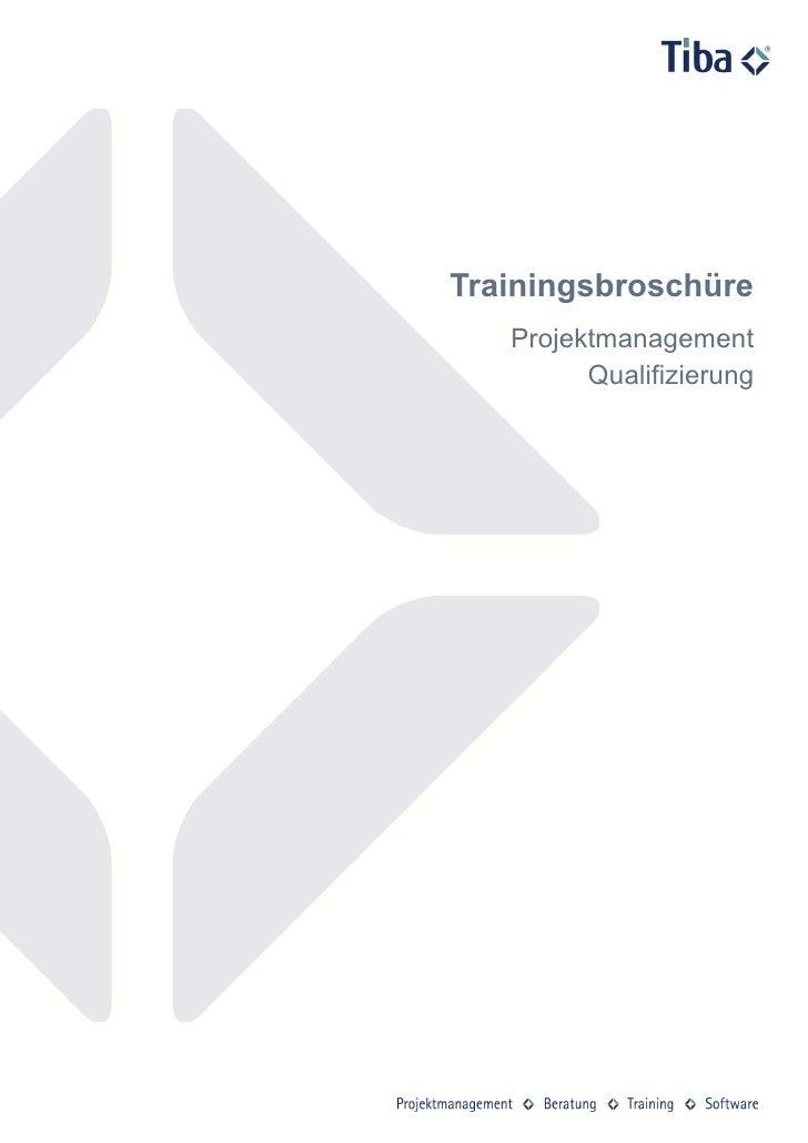 Trainingsbroschüre   Projektmanagement         Qualifizierung