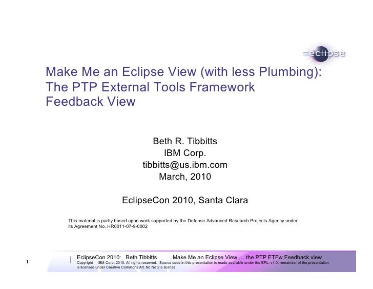 Make Me an Eclipse View (with less Plumbing):     The PTP External Tools Framework     Feedback View                      ...