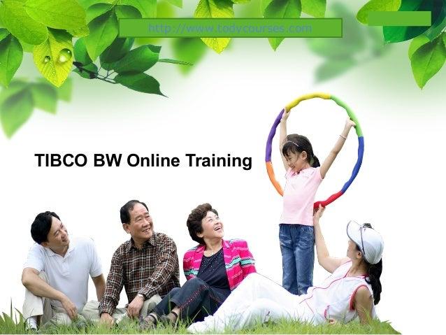 L/O/G/O TIBCO BW Online Training http://www.todycourses.com