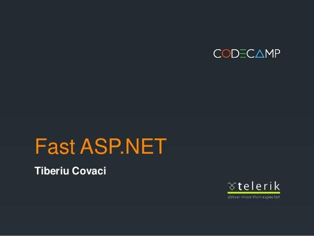 Fast ASP.NETTiberiu Covaci