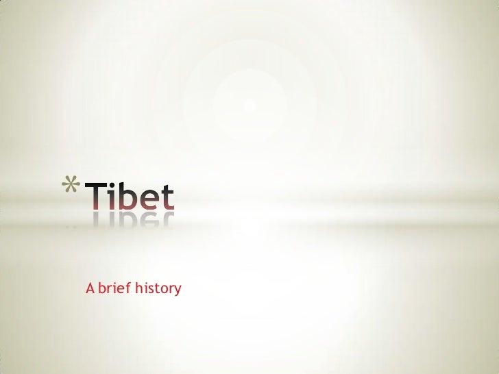 A brief history<br />Tibet<br />