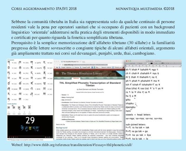 Strumenti per la trascrizione fonetica semplificata nella documentazione medica  in lingua tibetana. Slide 2