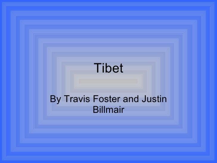 Tibet By Travis Foster and Justin Billmair