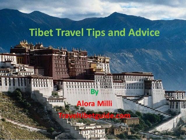 Tibet Travel Tips and Advice By Alora Milli Traveltibetguide.com